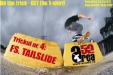 Area52 Do the trick GET the T-shirt! Etapa 4: FS Tailslide