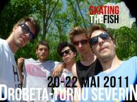 Skating The Fish Trip @ Drobeta-Turnu Severin