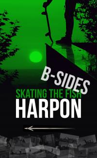 Harpon Skate Video B-sides Part 1