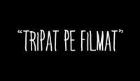 Tripat Pe Filmat video @ Hunedoara