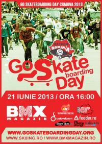 Go Skateboarding Day Craiova 2013 @ Craiova, Dolj