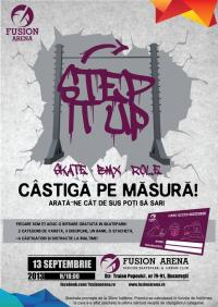 STEP IT UP ! @ Bucuresti - Fusion Arena